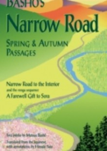 significance of travel in bashos narrow Matsuo basho begins narrow road to the deep north by saying  weighted with history and meaning  for credit: follow-up to basho's narrow road to th.