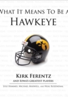 Обложка книги  - What It Means to Be a Hawkeye