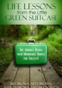 Обложка книги  - Life Lessons from the Little Green Suitcase