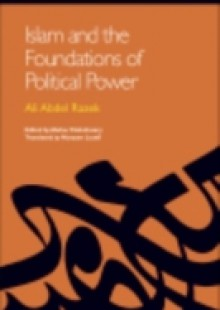 Обложка книги  - Islam and the Foundations of Political Power: (In Translation: Modern Muslim Thinkers)