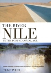 Обложка книги  - River Nile in the Post-colonial Age, The