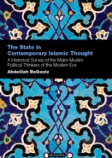 Обложка книги  - State in Contemporary Islamic Thought, The