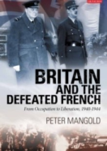 Обложка книги  - Britain and the Defeated French