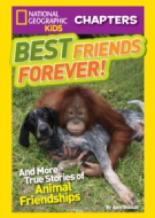 Обложка книги  - National Geographic Kids Chapters: Best Friends Forever