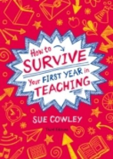 Обложка книги  - How to Survive Your First Year in Teaching