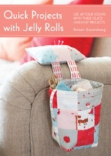 Обложка книги  - Quick Projects with Jelly Rolls