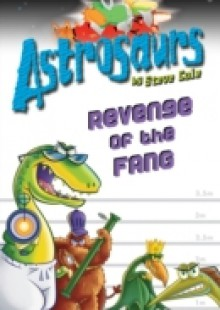 Обложка книги  - Astrosaurs 13: Revenge of the FANG