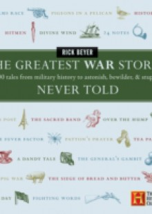 Обложка книги  - Greatest War Stories Never Told