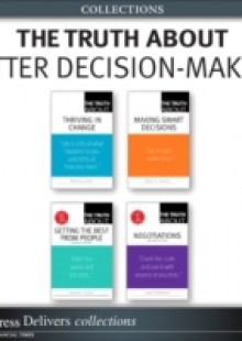 Обложка книги  - Truth About Better Decision-Making (Collection)