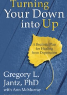 Обложка книги  - Turning Your Down into Up