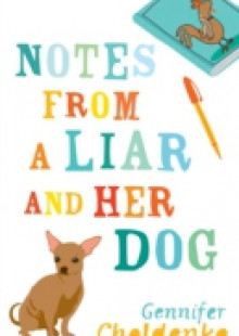 Обложка книги  - Notes From a Liar and Her Dog