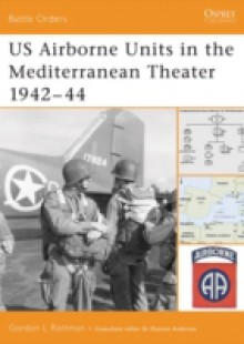 Обложка книги  - US Airborne Units in the Mediterranean Theater 1942 44