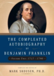 Обложка книги  - The Compleated Autobiography by Benjamin Franklin