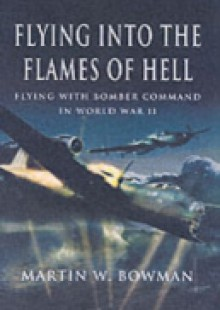 Обложка книги  - Flying into the Flames of Hell