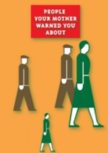 Обложка книги  - People Your Mother Warned You About