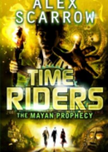 Обложка книги  - TimeRiders: The Mayan Prophecy (Book 8)
