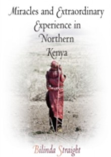 Обложка книги  - Miracles and Extraordinary Experience in Northern Kenya