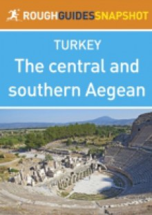 Обложка книги  - central and southern Aegean Rough Guides Snapshot Turkey (includes Izmir,The esme peninsular, Ancient Ionia and Pamukkale)