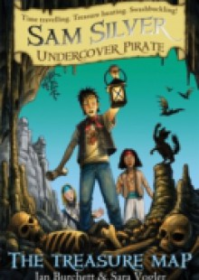Обложка книги  - Sam Silver: Undercover Pirate: The Treasure Map