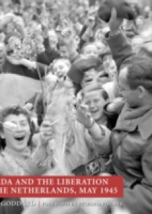 Обложка книги  - Canada and the Liberation of the Netherlands, May 1945