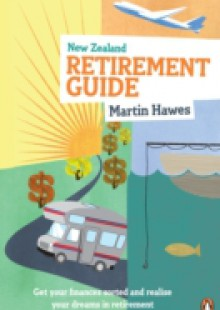 Обложка книги  - New Zealand Retirement Guide