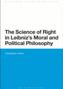 Обложка книги  - Science of Right in Leibniz's Moral and Political Philosophy