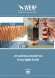 Обложка книги  - Site Specific Risk Assessment Tools for Land Applied Biosolids