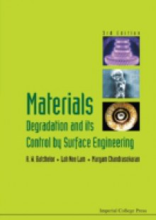 Обложка книги  - Materials Degradation And Its Control By Surface Engineering (3rd Edition)