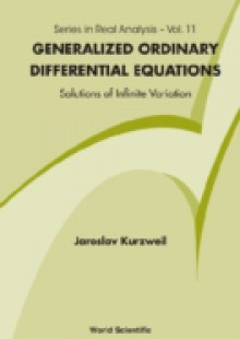 Обложка книги  - Generalized Ordinary Differential Equations: Not Absolutely Continuous Solutions