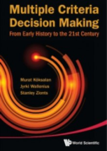 Обложка книги  - Multiple Criteria Decision Making: From Early History To The 21st Century