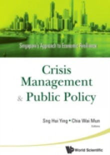 Обложка книги  - Crisis Management And Public Policy: Singapore's Approach To Economic Resilience
