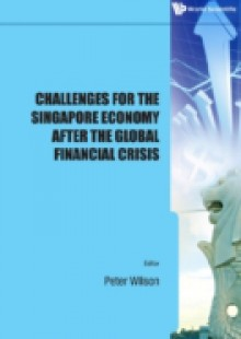 Обложка книги  - Challenges For The Singapore Economy After The Global Financial Crisis
