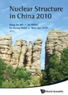 Обложка книги  - Nuclear Structure In China 2010 – Proceedings Of The 13th National Conference On Nuclear Structure In China