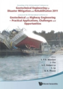 Обложка книги  - Geotechnical Engineering For Disaster Mitigation And Rehabilitation 2011 – Proceedings Of The 3rd Int'l Conf Combined With The 5th Int'l Conf On Geotechnical And Highway Engineering – Practical Applications, Challenges And Opportunities (With Cd-rom)