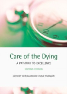 Обложка книги  - Care of the Dying: A pathway to excellence