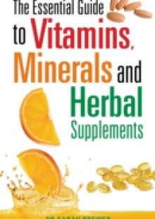 Обложка книги  - Essential Guide to Vitamins, Minerals and Herbal Supplements
