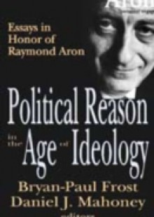 Обложка книги  - Political Reason in the Age of Ideology