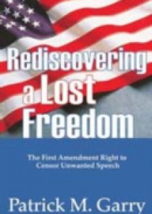 Обложка книги  - Rediscovering a Lost Freedom