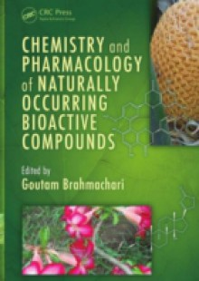 Обложка книги  - Chemistry and Pharmacology of Naturally Occurring Bioactive Compounds