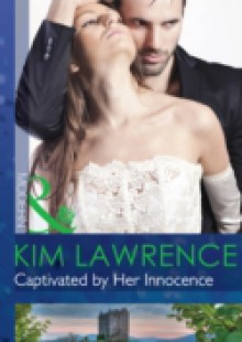 Обложка книги  - Captivated by Her Innocence (Mills & Boon Modern)