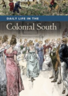 Обложка книги  - Daily Life in the Colonial South
