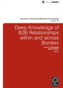 Обложка книги  - Deep Knowledge of B2B Relationships Within and Across Borders