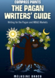 Обложка книги  - Compass Points – The Pagan Writers' Guide