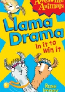 Обложка книги  - Llama Drama – In It To Win It!