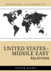 Обложка книги  - Historical Dictionary of United States-Middle East Relations