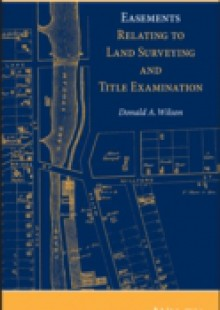 Обложка книги  - Easements Relating to Land Surveying and Title Examination