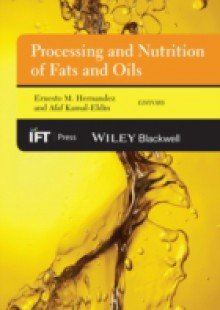 Обложка книги  - Processing and Nutrition of Fats and Oils