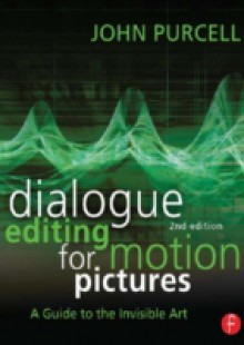 Обложка книги  - Dialogue Editing for Motion Pictures