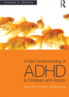 Обложка книги  - New Understanding of ADHD in Children and Adults