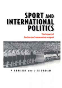 Обложка книги  - Sport and International Politics